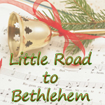 Little Road to Bethlehem