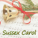 Sussex Carol - On Christmas night all Christians sing