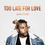 Too Late for Love (Sweden - Eurovision 2019)